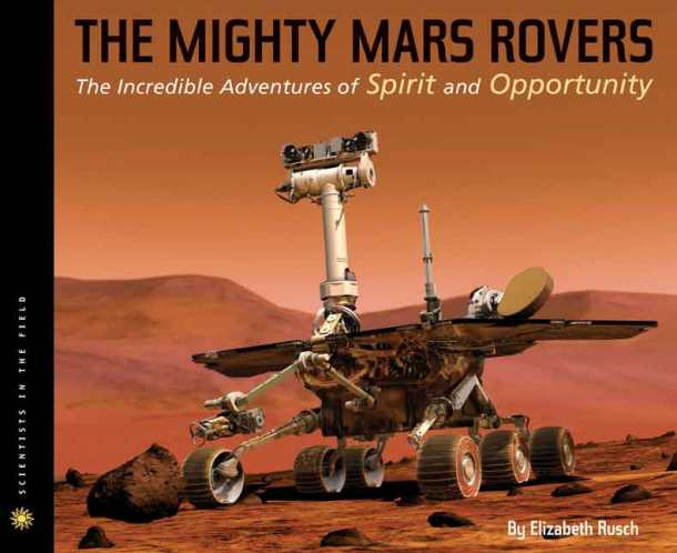 The incredible adventures of Spirit and Opportunity.