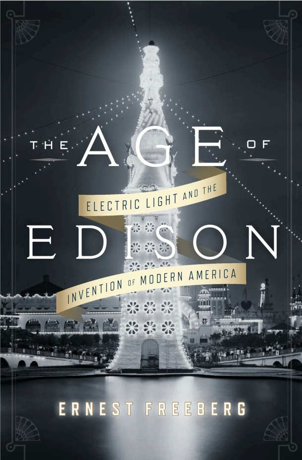 Electric light and the invention of modern America.